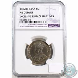 India; 1920 (B) 8 Anna's NGC Certified AU Details (Excessive Surface Hairlines)