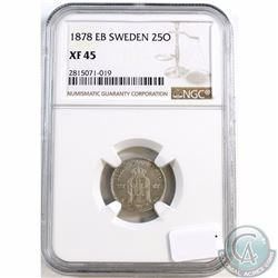 Sweden; 1878 EB 25 Ore NGC Certified XF-45
