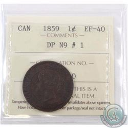 1-cent 1859 DP N9 #1 ICCS Certified EF-40. A Beautiful Lustrous Chocolate Brown example of a tougher