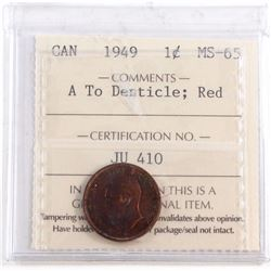 1-cent 1949 A to Denticle ICCS Certified MS-65.  Spectacular eye appeal with soft  Blue  and purple