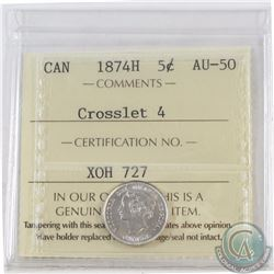 5-cent 1874H Crosslet 4 ICCS Certified AU-50