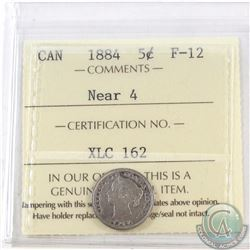 5-cent 1884 Near 4 ICCS Certified F-12