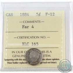 5-cent 1884 Far 4 ICCS Certified F-12