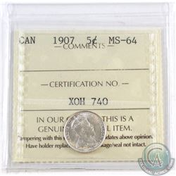 5-cent 1907 ICCS Certified MS-64. A nice blast white coin.
