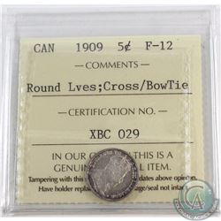 5-cent 1909 Round Leaves/Cross Bowtie ICCS Certified F-12. Only 67 Example certified by ICCS. A choi