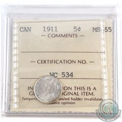 5-cent 1911 ICCS Certified MS-65. Near full white coin with hints of Golden toning. Coin comes in ol