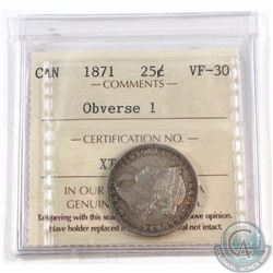 25-cent 1871 Obverse 1 ICCS Certified VF-30. Nice evenly toned coin with hints of rainbow toning.