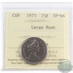 25-cent 1973 Large Bust ICCS Certified SP-64