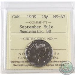 25-cent 1999 September Mule ICCS Certified MS-67 NBU.
