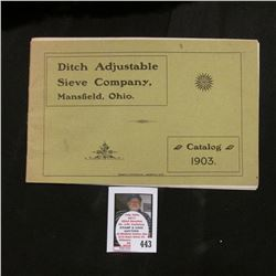 "1903 Catalog ""Ditch Adjustable Sieve Company, Mansfield, Ohio""."