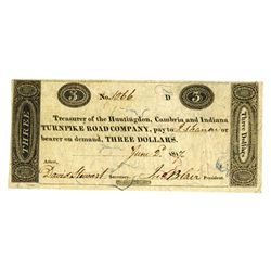 Huntington, Cambria and Indiana Turnpike Road Co., 1817 Issued Obsolete Banknote.