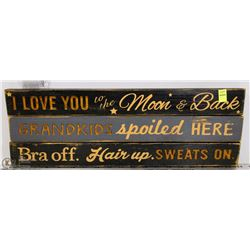 "LOT OF 3 RUSTIC SIGNS WITH QUOTES - ""I LOVE YOU TO"