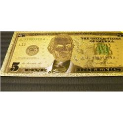 GOLD FOIL BILL - 24 K - USA $5 - not legal tendar