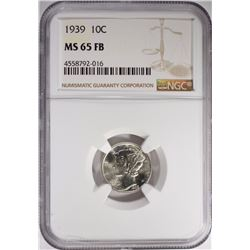 1939 MERCURY DIME NGC MS-65 FB
