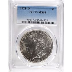 1921-D MORGAN DOLLAR, PCGS MS-64