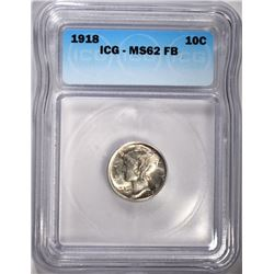1918 MERCURY DIME ICG MS-62 FB