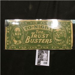 "Scrip ""To-Night The Trust Busters"" interesting Satirical note."