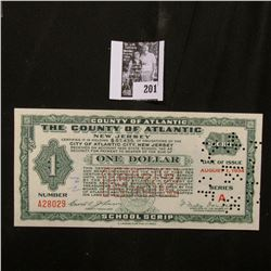 """Depression Scrip """"The County of Atlantic, New Jersey"""" Aug. 1, 1934, Series A $1.00. Hole canceled. C"""