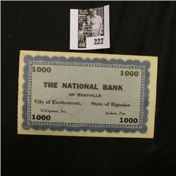 """$1000 """"The National Bank of Bustville City of Excitement, State of Bignoise"""" Banknote."""