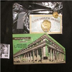 "Safe Driver Award Cards and Gold-colored Pin-back; & ""Mercantile Trust Company Saint Louis, Mo."" Dim"