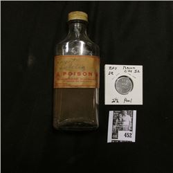 "Old Clear glass ""Poison"" Bottle with screw top; & ""Good For/2 1/2c/In Merchandise"", ""Rex/Smoke/Shop/"