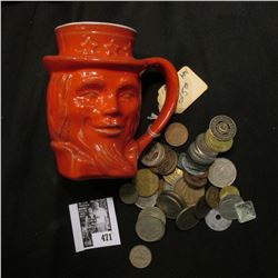 "1976 ""Frankoma"" Uncle Sam Mug, no chips or cracks; & an unsorted group of Foreign Coins and tokens."