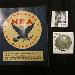 "1923 D U.S. Peace Silver Dollar, AU details, cleaned; & a store window card ""Consumer's NRA U.S. Co-"