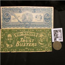 "A pair of Satirical Banknotes ""To-night The Trust Busters"" & ""Good For 10 Cent in Trade…Stage Coupon"