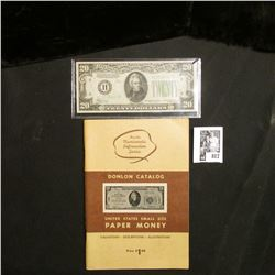 """Donlon Catalog United States Small Size Paper Money"" & a Crisp Uncirculated Series 1934 $20 St. Lou"