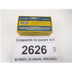 DOMINION 32 SHORT R.F.