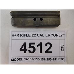"H+R RIFLE 22 CAL LR ""ONLY"""