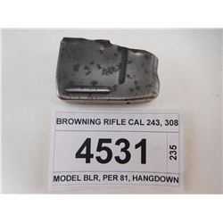 BROWNING RIFLE CAL 243, 308