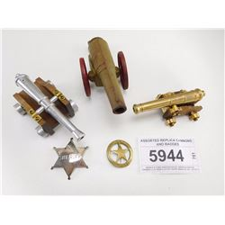 ASSORTED REPLICA CANNONS AND BADGES