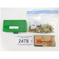 ASSORTED .30 CAL & 223 REM AMMO & BRASS