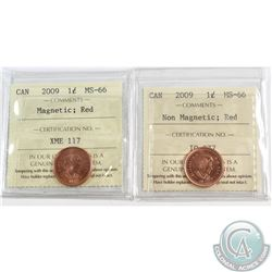 2009 Canada 1-cent Magnetic & Non-Magnetic ICCS Certified MS-66 Coins. 2pcs