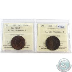 Pair of 1891 Canada 1-cent ICCS Certified; 1891 SL SD; Obverse 3 VF-20 & 1891 LL LD; Obverse 3 EF-40