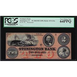 1800s $2 Stonington Obsolete Bank Note PCGS Very Choice New 64PPQ