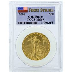 2006 $50 American Gold Eagle Coin PCGS MS69 First Strike
