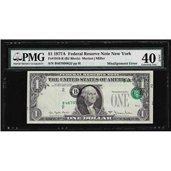 1977A $1 Federal Reserve Note ERROR Misalignment PMG Extremely Fine 40EPQ