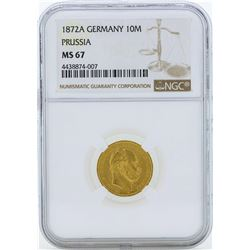 1872A Germany 10 Marks Prussia Gold Coin NGC MS67