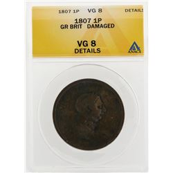 1807 1 Penny Great Britain Damaged Coin ANACS VG8 Details