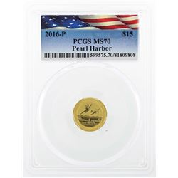 2016-P $15 Pearl Harbor Gold Coin PCGS MS70