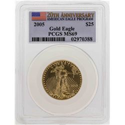 2005 $25 American Gold Eagle Coin PCGS MS69