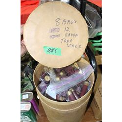 Container w/8 Bags of 12 ga. Trap Loads - x8 the money