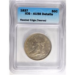1837 REEDED EDGE CAPPED BUST HALF ICG AU58 DETAILS