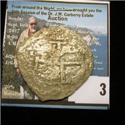 AUTHENTIC PIECE OF EIGHT TREASURE COIN, 8 Reales Treasure Cob Coin from the La Capitana Shipwreck of