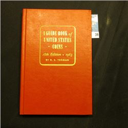 "16th Edition 1963 ""A Guide Book of United States Coins"", by R.S. Yeoman, mint condition."