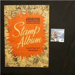 """Broadway Worldwide Stamp Album Illustrated Indexed"" full of World Stamps. Depicts two famous stamp"