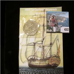 "1654 ""La Capitana"" Ship wreck 8 Reales Silver Cob. This interesting Silver coin spent nearly 400 yea"
