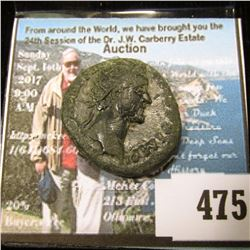 Early Roman Sestertius or Dupondius, may have been lacquered to protect it from the elements. Over 1